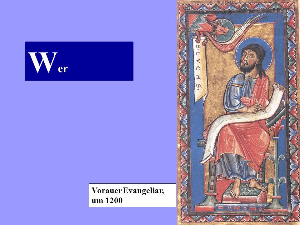 Wer Vorauer Evangeliar, um 1200