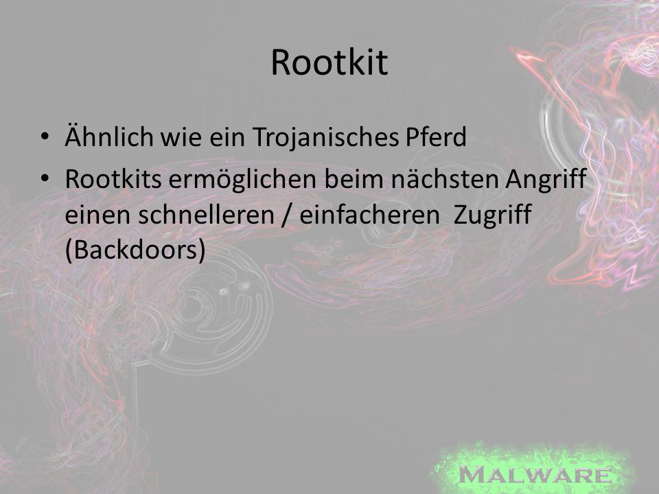 Rootkit Ähnlich wie ein Trojanisches Pferd