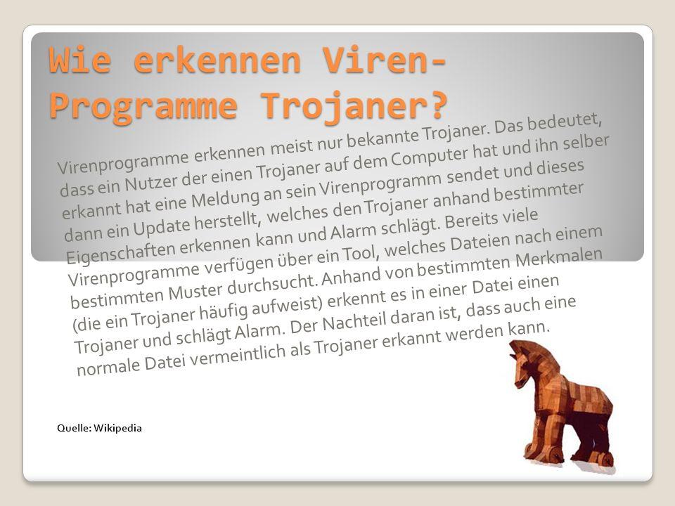 Wie erkennen Viren-Programme Trojaner