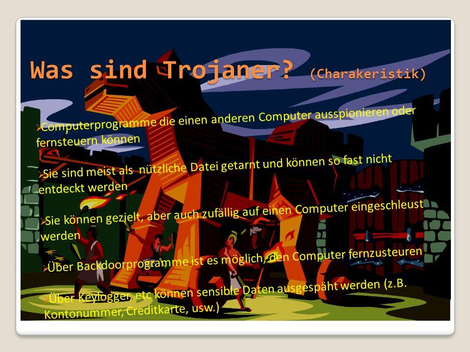 Was sind Trojaner (Charakeristik)