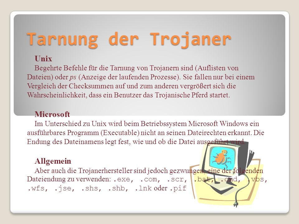 Tarnung der Trojaner Unix Microsoft Allgemein