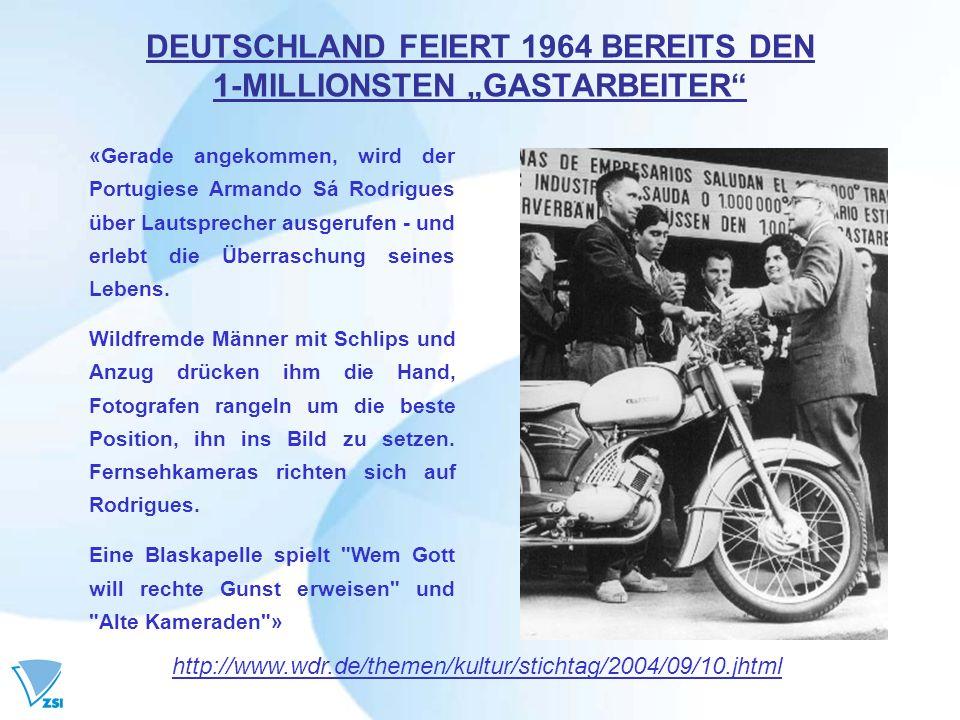 """DEUTSCHLAND FEIERT 1964 BEREITS DEN 1-MILLIONSTEN """"GASTARBEITER"""
