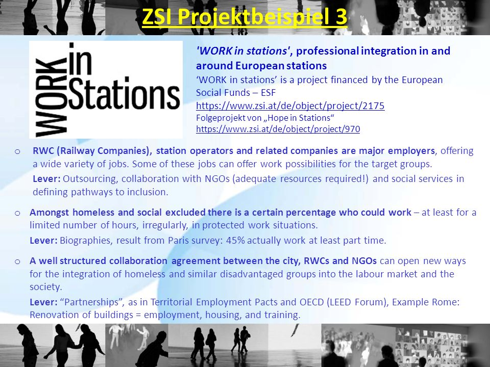 ZSI Projektbeispiel 3 WORK in stations , professional integration in and around European stations.