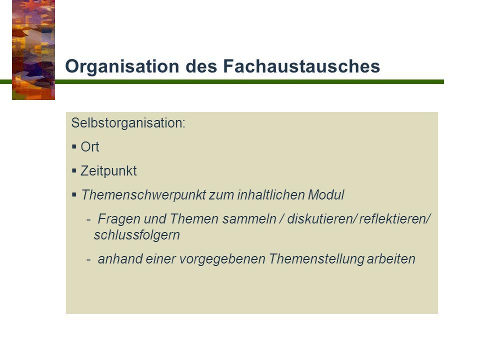 Organisation des Fachaustausches