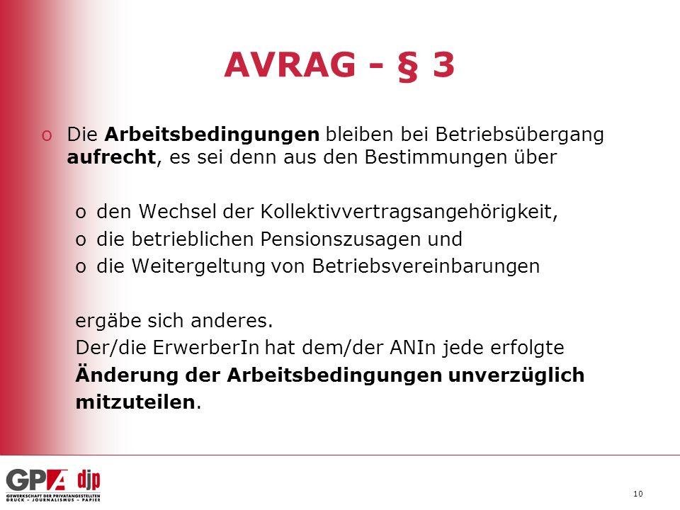 AVRAG - § 3 Die Arbeitsbedingungen bleiben bei Betriebsübergang aufrecht, es sei denn aus den Bestimmungen über.