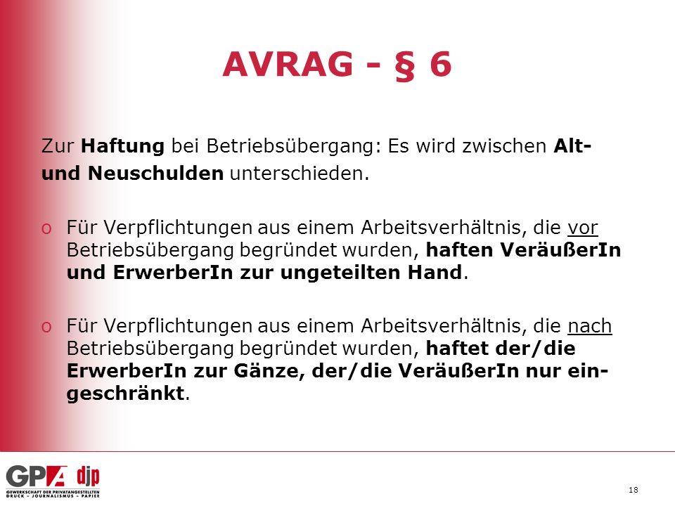 AVRAG - § 6 Zur Haftung bei Betriebsübergang: Es wird zwischen Alt-