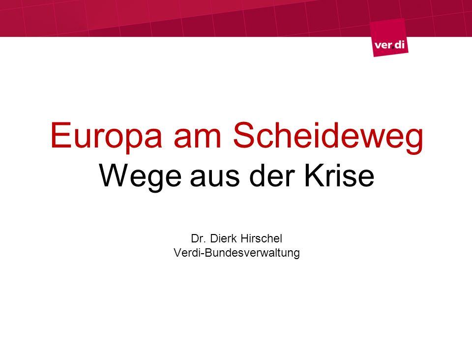 Europa am Scheideweg Wege aus der Krise Dr