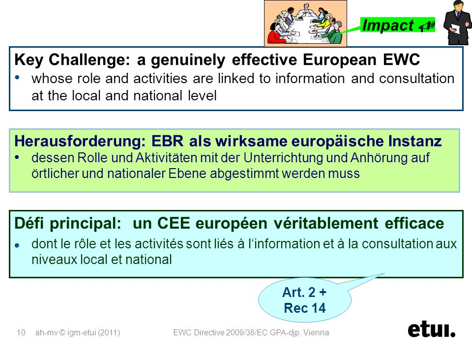 Key Challenge: a genuinely effective European EWC