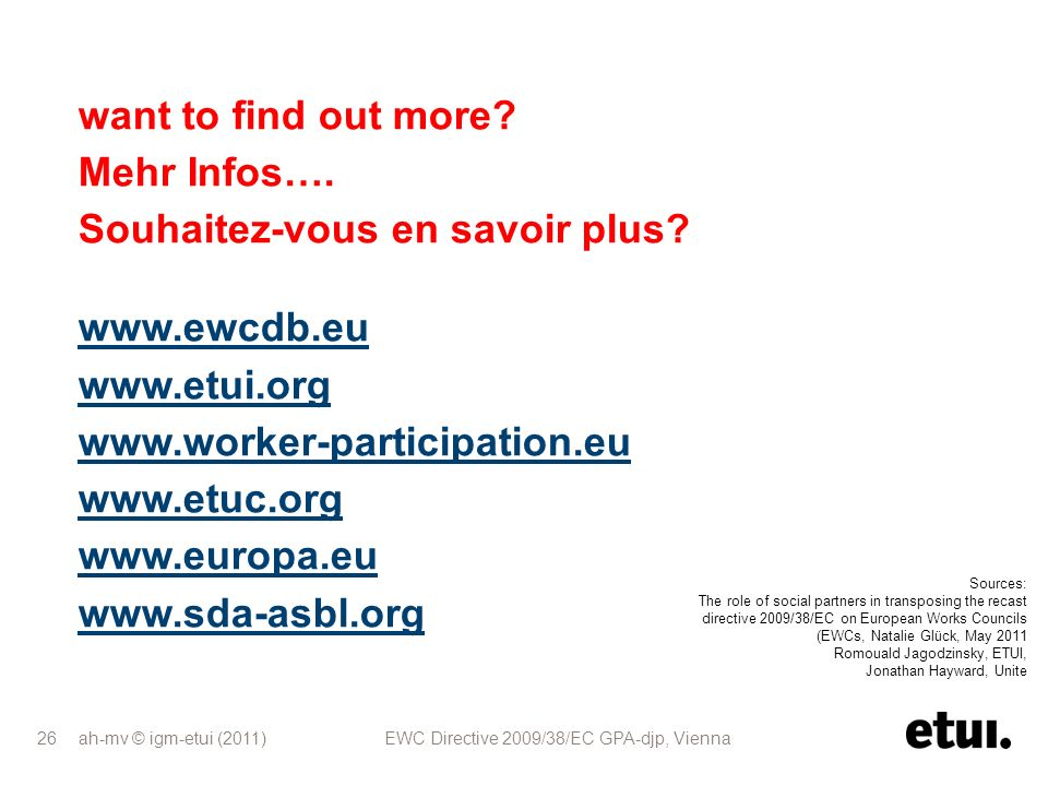 Souhaitez-vous en savoir plus www.ewcdb.eu www.etui.org