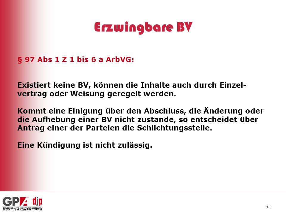 Erzwingbare BV § 97 Abs 1 Z 1 bis 6 a ArbVG: