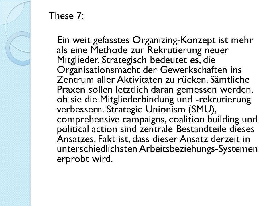 These 7: Ein weit gefasstes Organizing-Konzept ist mehr als eine Methode zur Rekrutierung neuer Mitglieder.