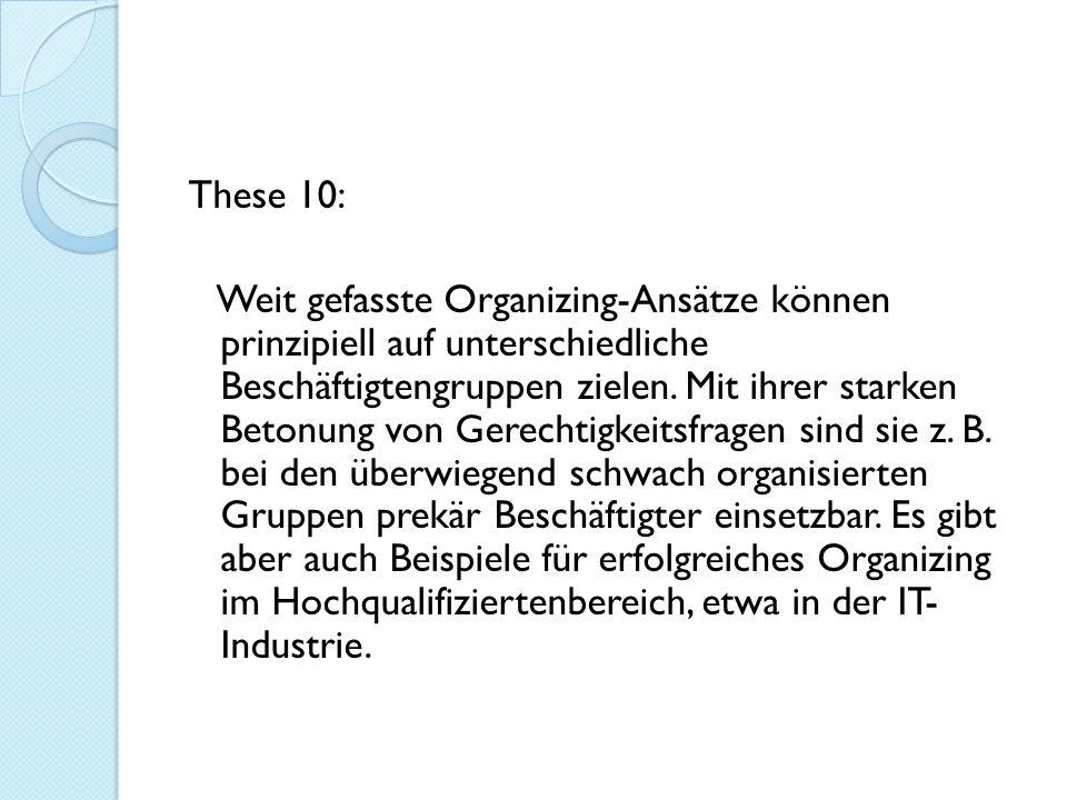 These 10: Weit gefasste Organizing-Ansätze können prinzipiell auf unterschiedliche Beschäftigtengruppen zielen.