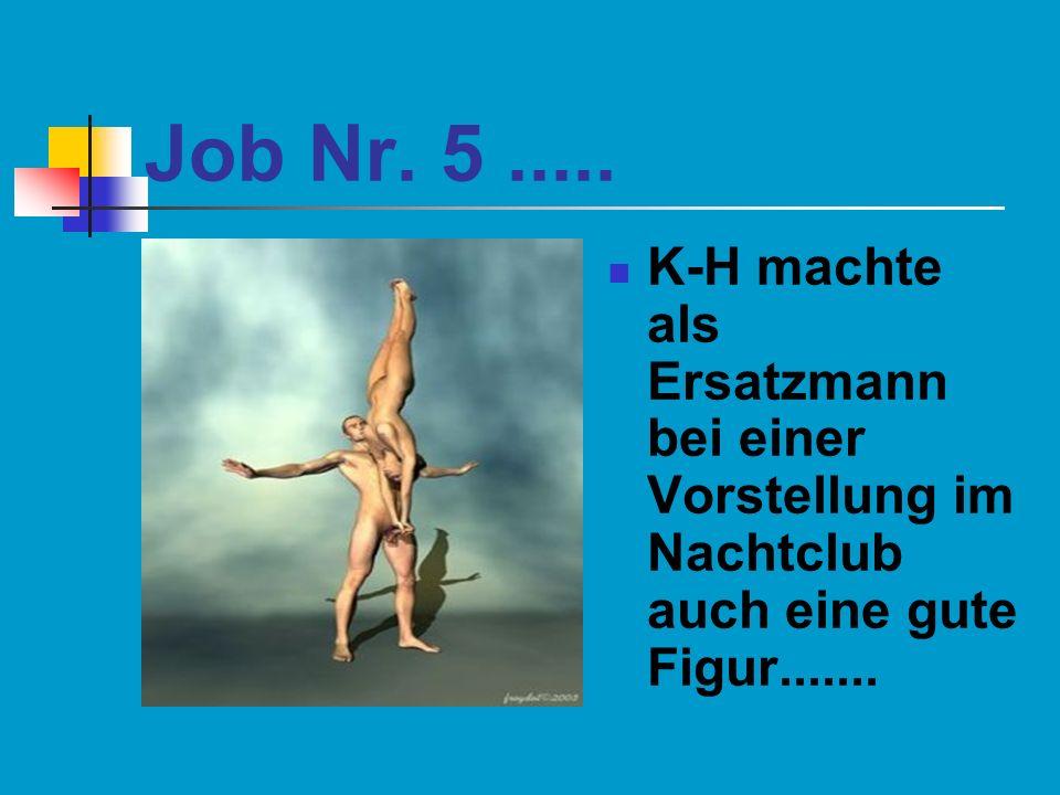 Job Nr. 5 .....