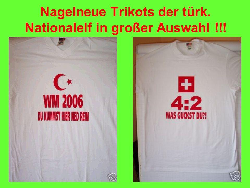 Nagelneue Trikots der türk. Nationalelf in großer Auswahl !!!