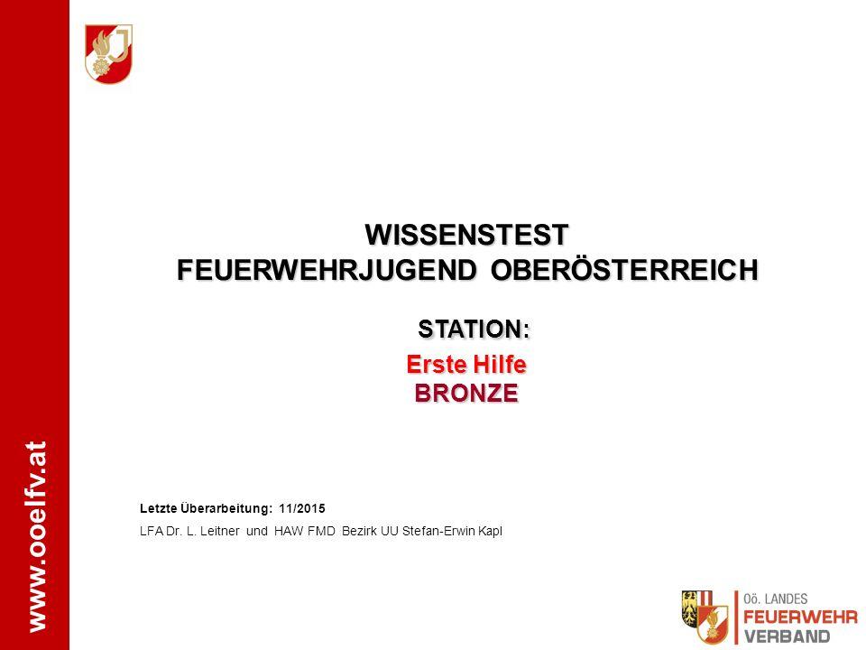 WISSENSTEST FEUERWEHRJUGEND OBERÖSTERREICH STATION: Erste Hilfe BRONZE