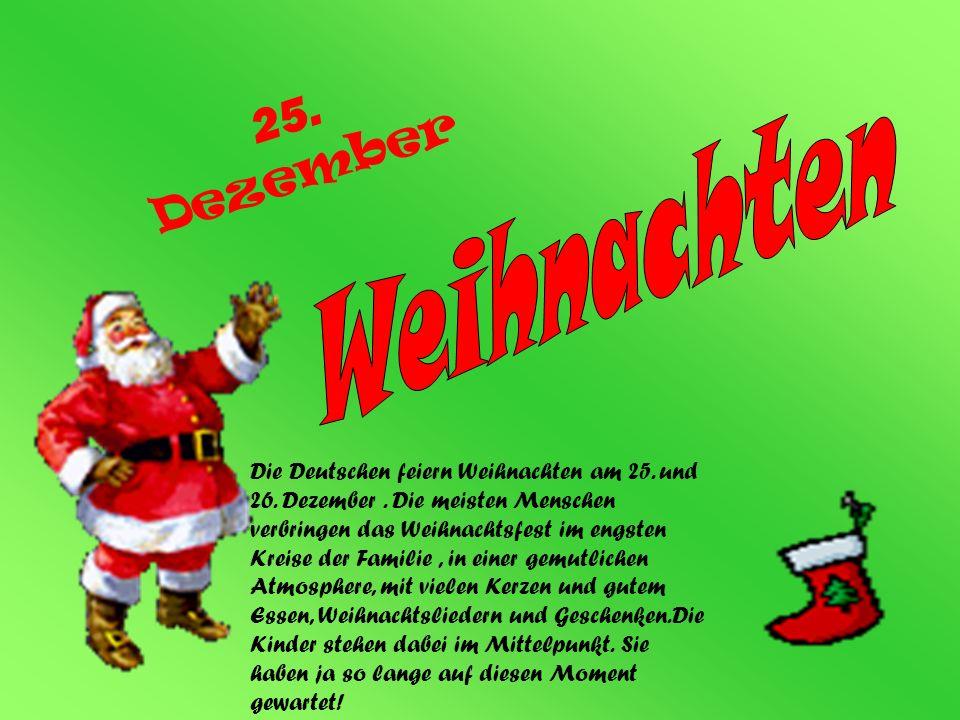 Weihnachten 25. Dezember.