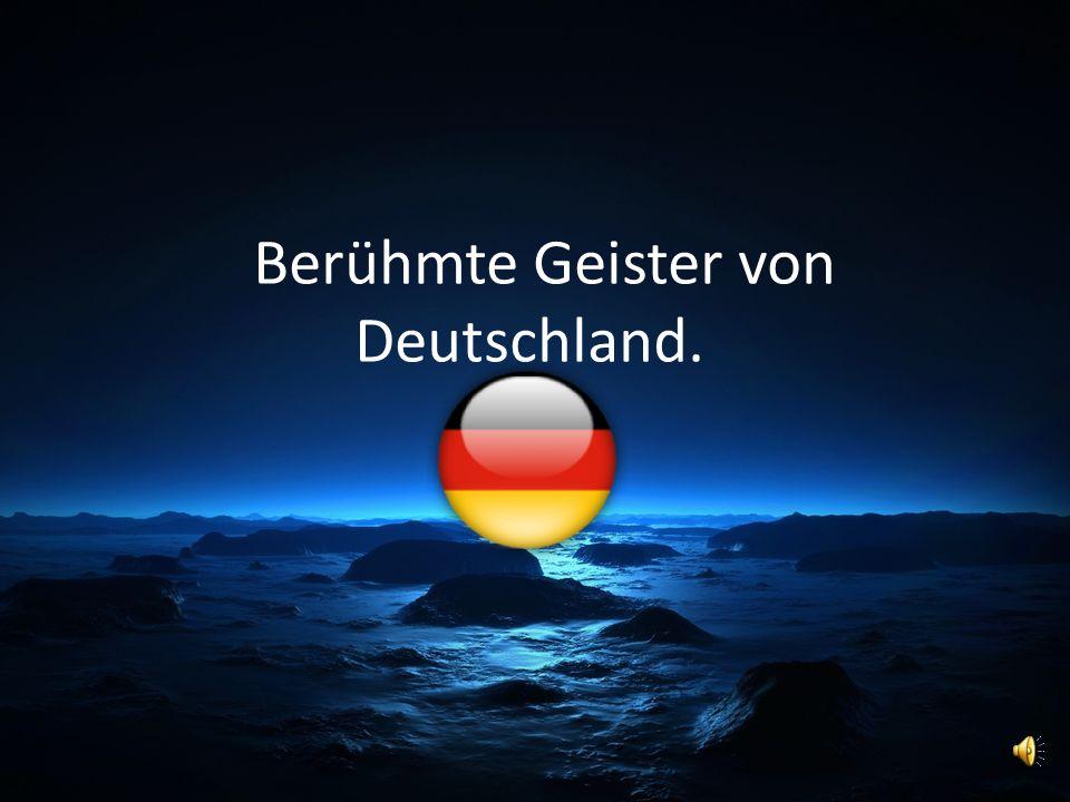 Berühmte Geister von Deutschland.