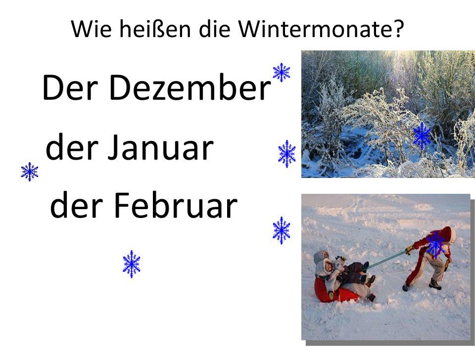 Wie heißen die Wintermonate