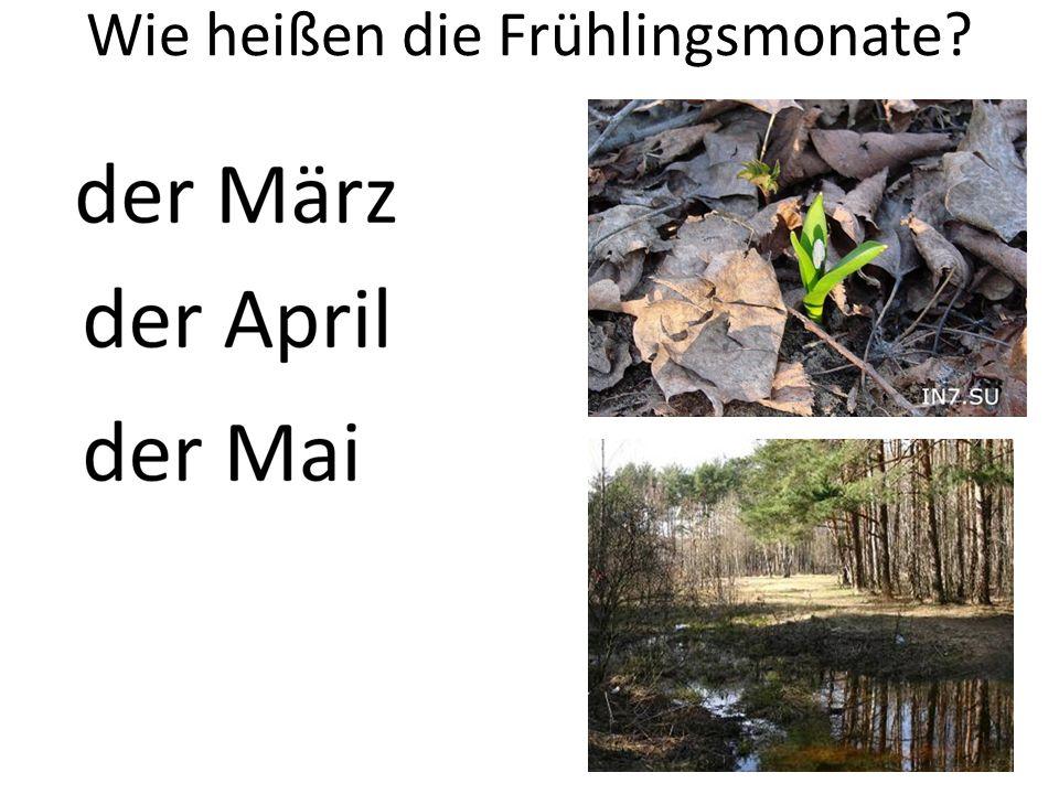 Wie heißen die Frühlingsmonate