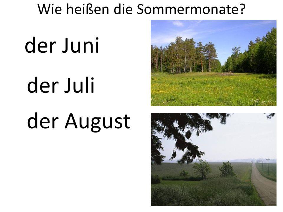 Wie heißen die Sommermonate