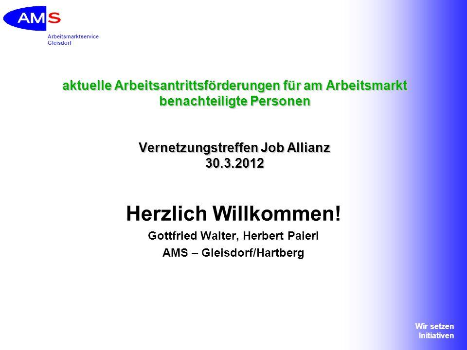 Gottfried Walter, Herbert Paierl AMS – Gleisdorf/Hartberg