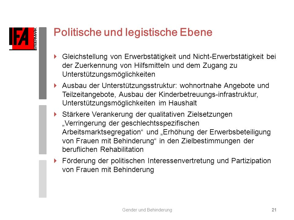 Politische und legistische Ebene