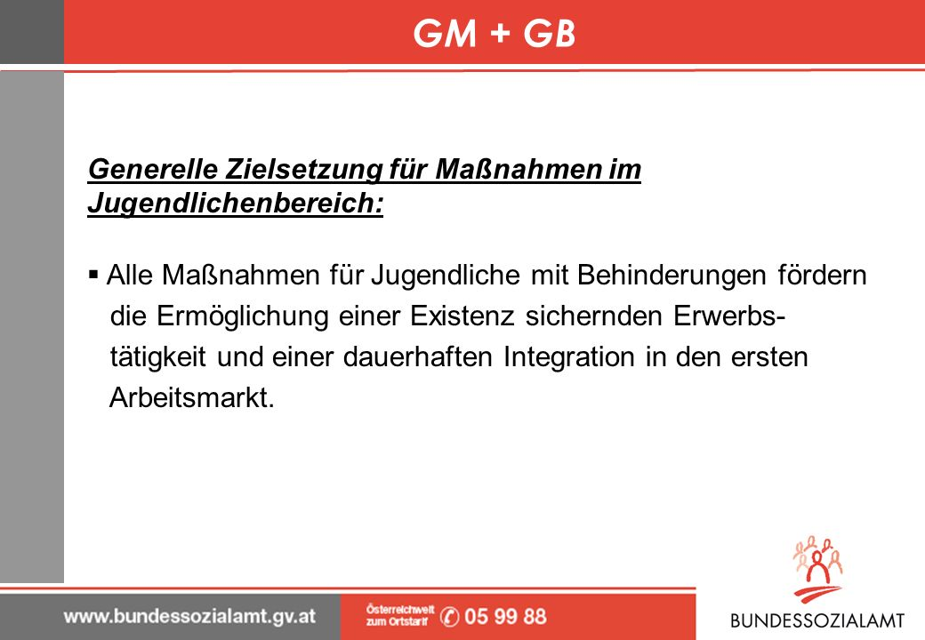 GM + GB Generelle Zielsetzung für Maßnahmen im Jugendlichenbereich: