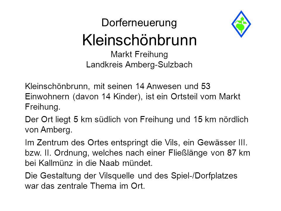 Dorferneuerung Kleinschönbrunn Markt Freihung Landkreis Amberg-Sulzbach