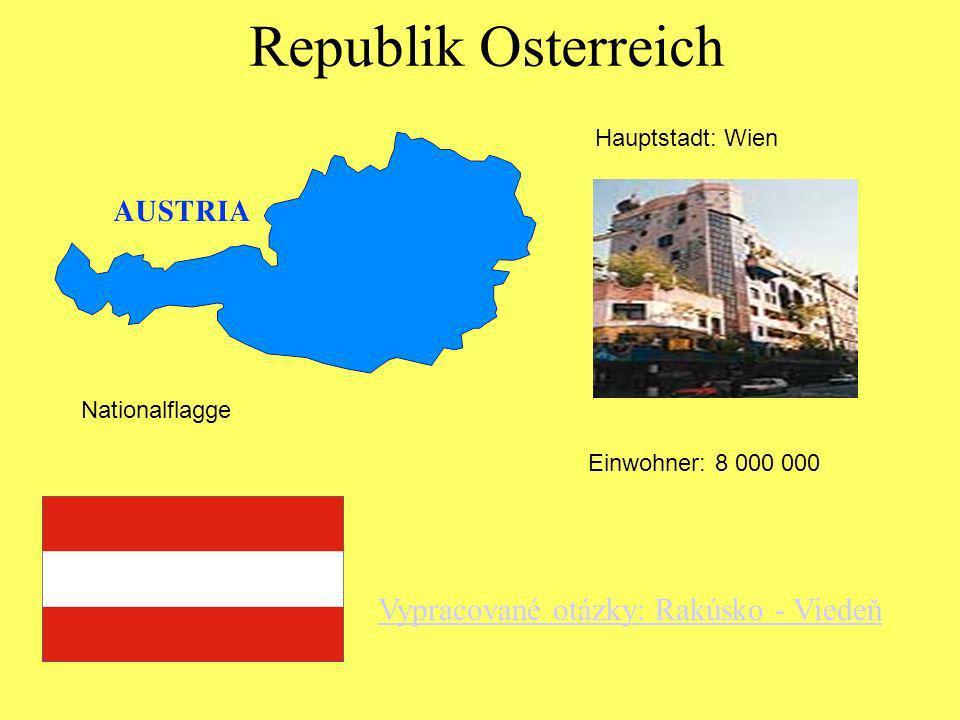 Republik Osterreich Vypracované otázky: Rakúsko - Viedeň