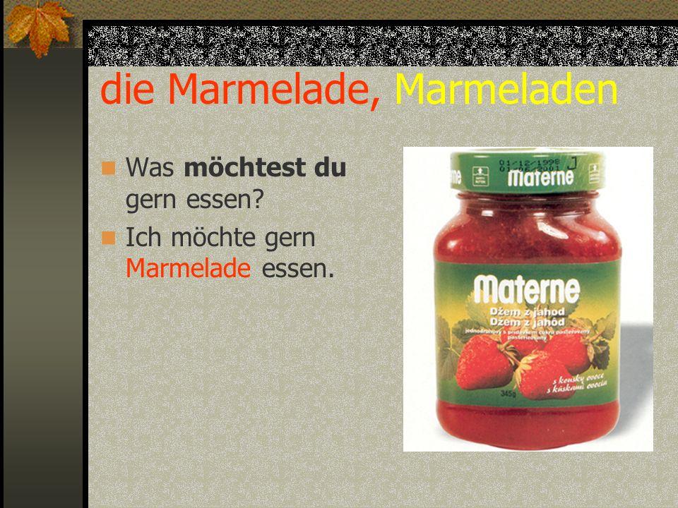 die Marmelade, Marmeladen