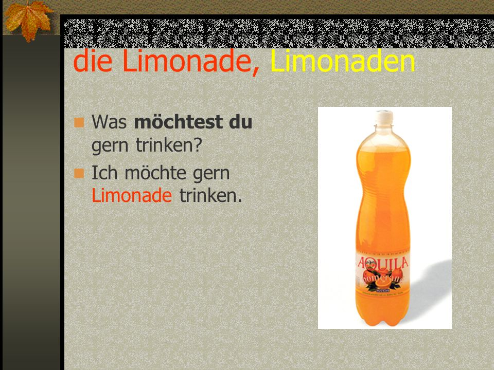 die Limonade, Limonaden