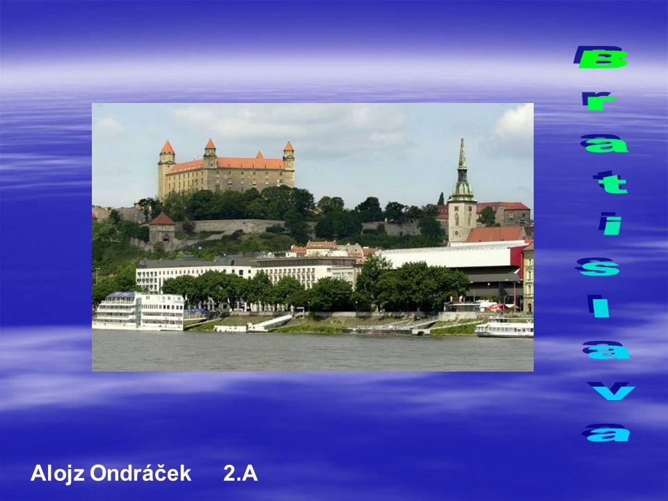 Bratislava Alojz Ondráček 2.A