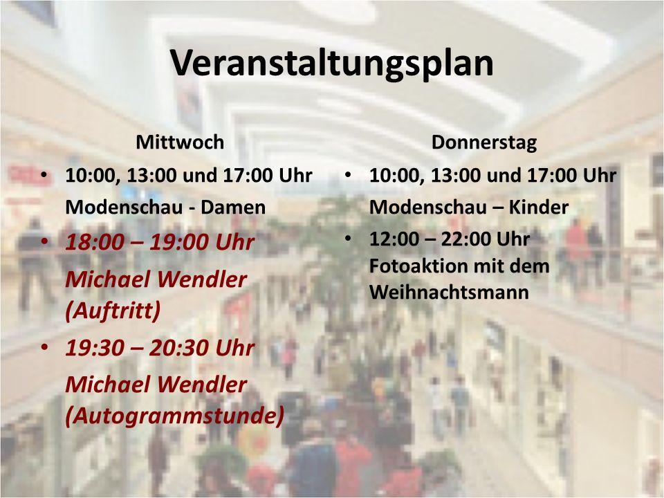 Veranstaltungsplan 18:00 – 19:00 Uhr Michael Wendler (Auftritt)