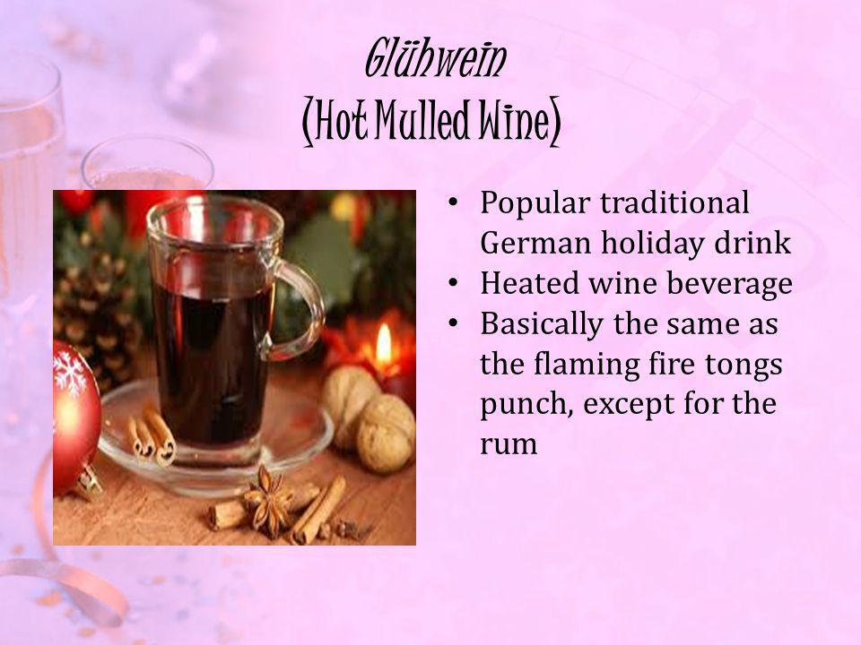 Glühwein (Hot Mulled Wine)