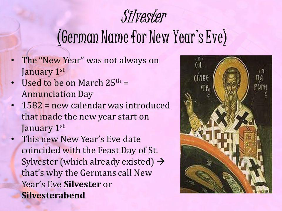 Silvester (German Name for New Year's Eve)