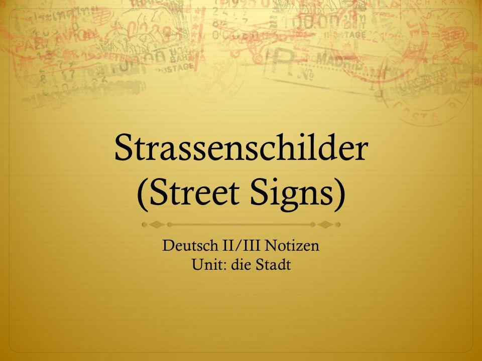 Strassenschilder (Street Signs)