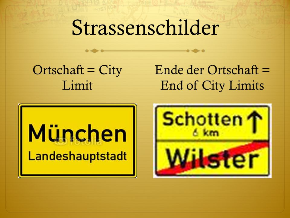 Ende der Ortschaft = End of City Limits