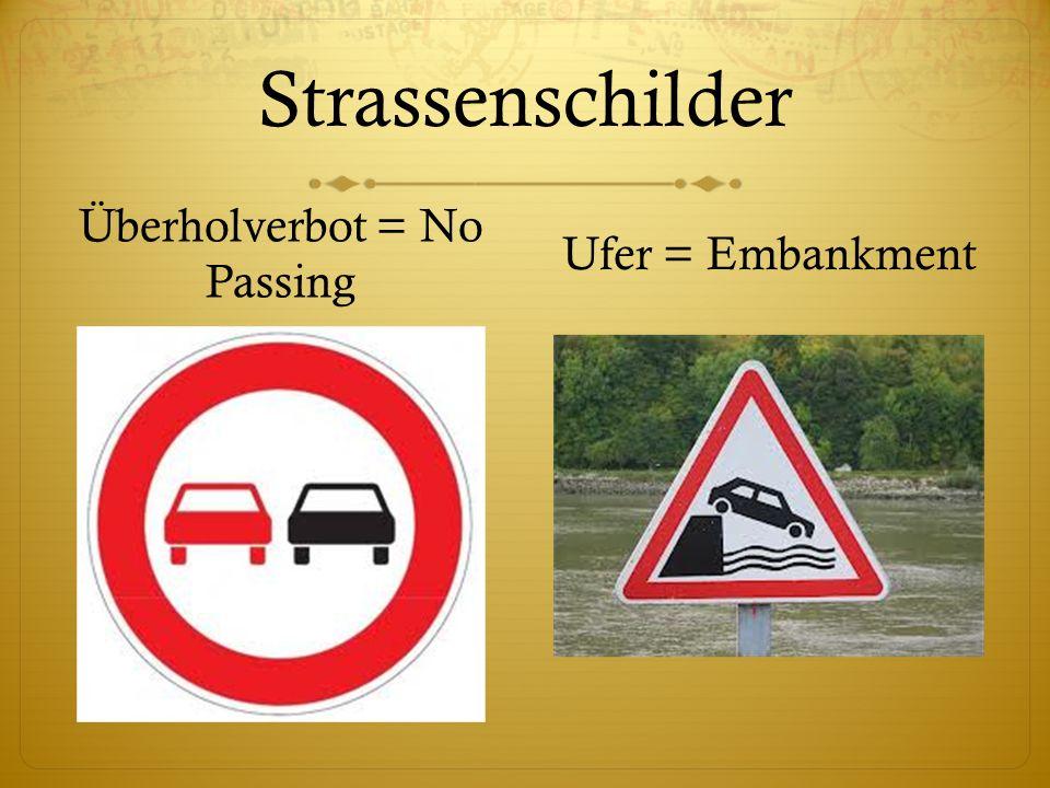 Überholverbot = No Passing