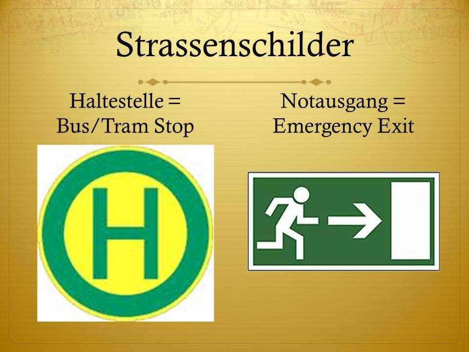 Strassenschilder Haltestelle = Bus/Tram Stop