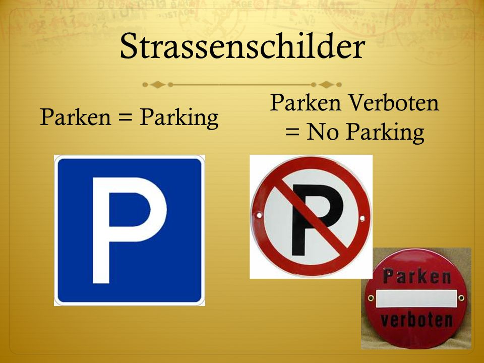 Parken Verboten = No Parking