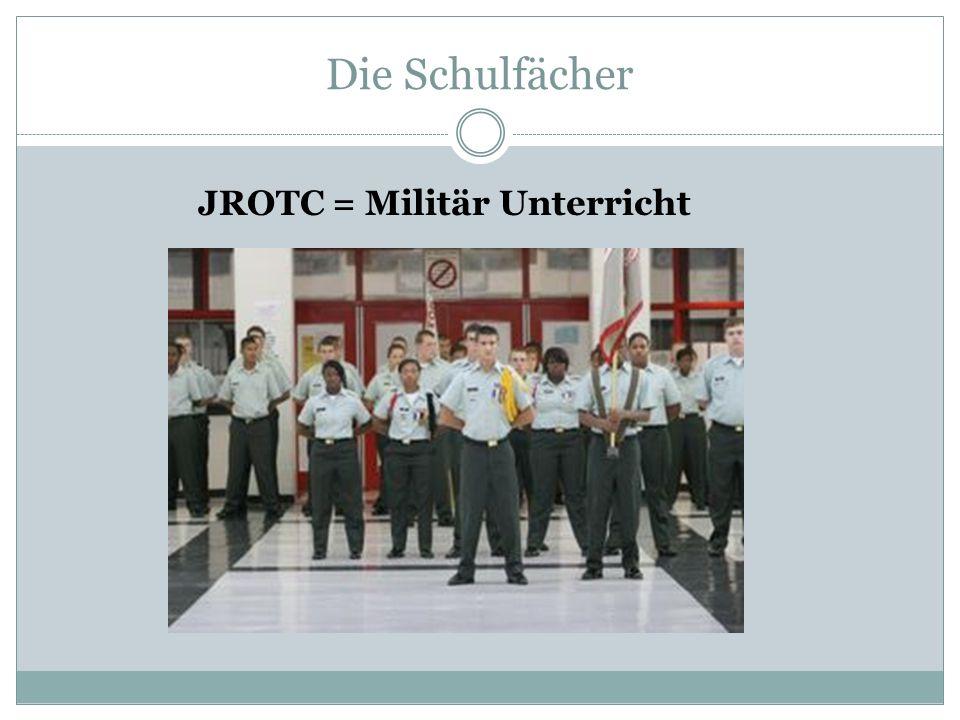 JROTC = Militär Unterricht