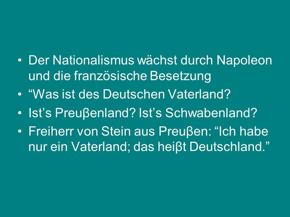 Der Nationalismus wächst durch Napoleon und die französische Besetzung