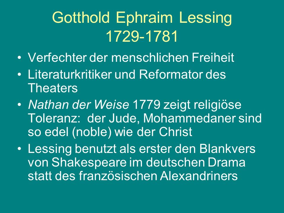Gotthold Ephraim Lessing 1729-1781