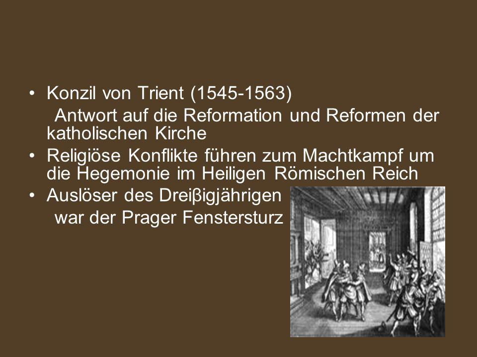 Konzil von Trient (1545-1563) Antwort auf die Reformation und Reformen der katholischen Kirche.