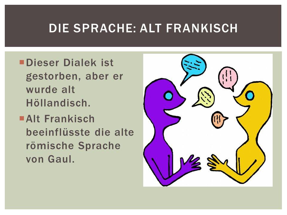 Die Sprache: Alt Frankisch