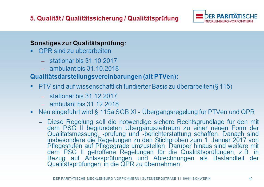5. Qualität / Qualitätssicherung / Qualitätsprüfung