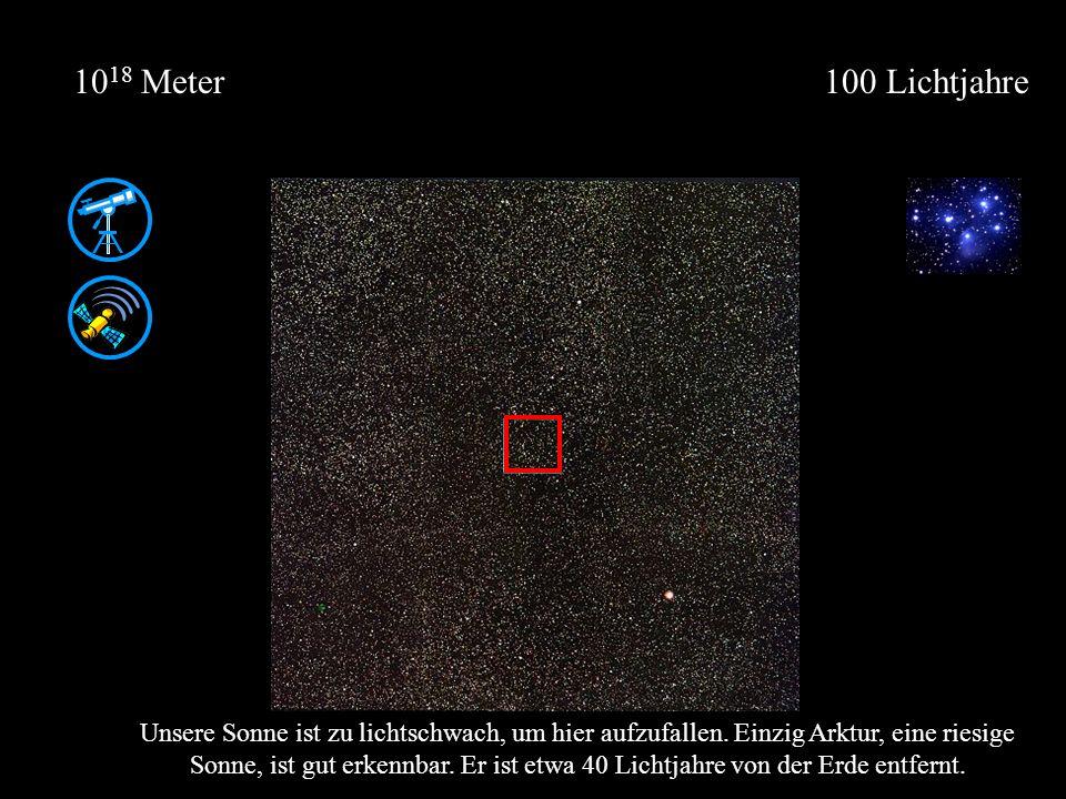 1018 Meter 100 Lichtjahre.