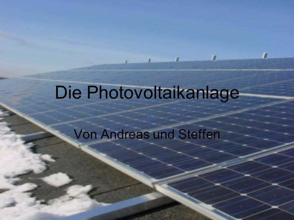Die Photovoltaikanlage
