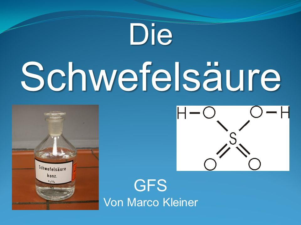 Die Schwefelsäure GFS Von Marco Kleiner