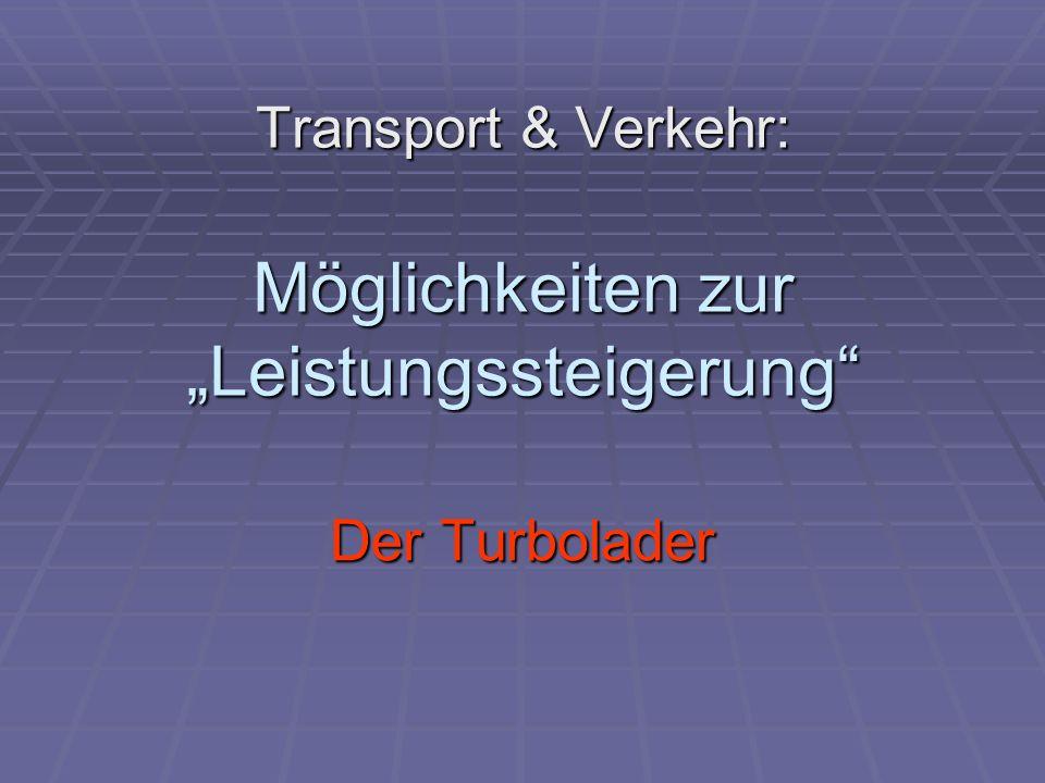 """Transport & Verkehr: Möglichkeiten zur """"Leistungssteigerung"""